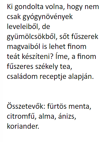 székely fűszeres tea szöveg